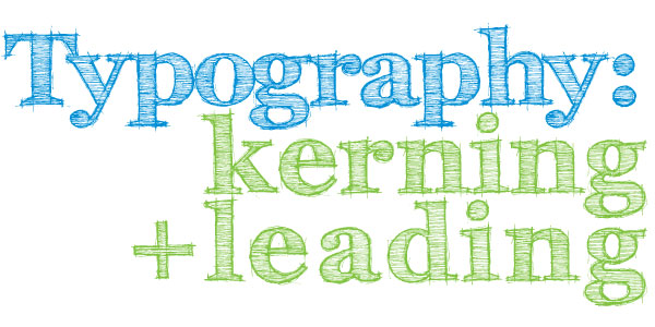 Typography Kerning and Leading Banner