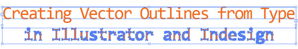 Outlines Versus Type