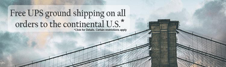 Free Shipping on all ground UPS orders to the continental US